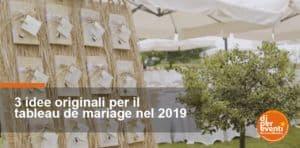 3 idee originali per il tableau de mariage nel 2019